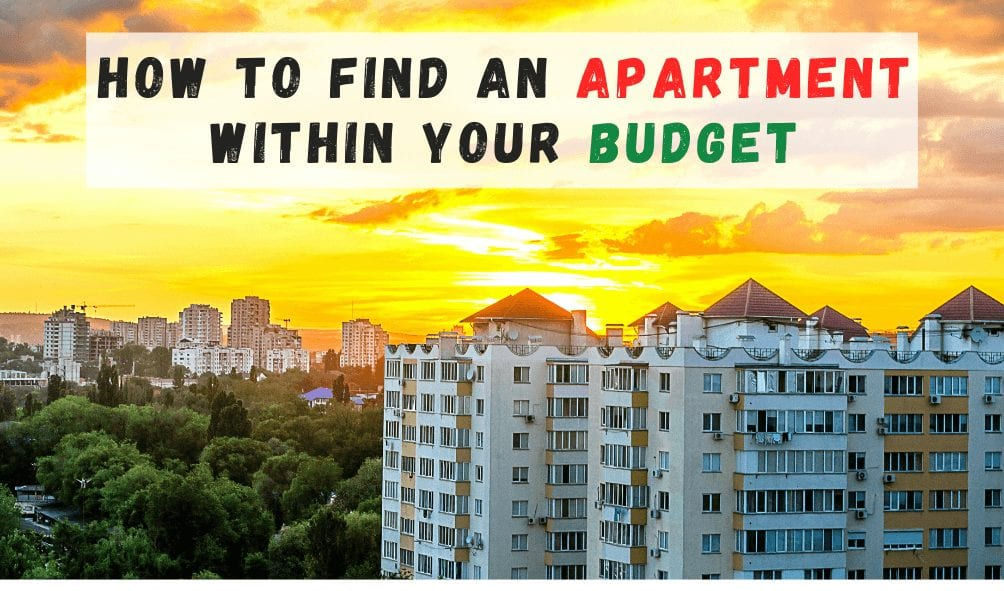 Find An Apartment Within Your Budget